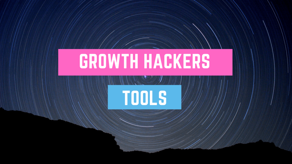 growth hackers tools