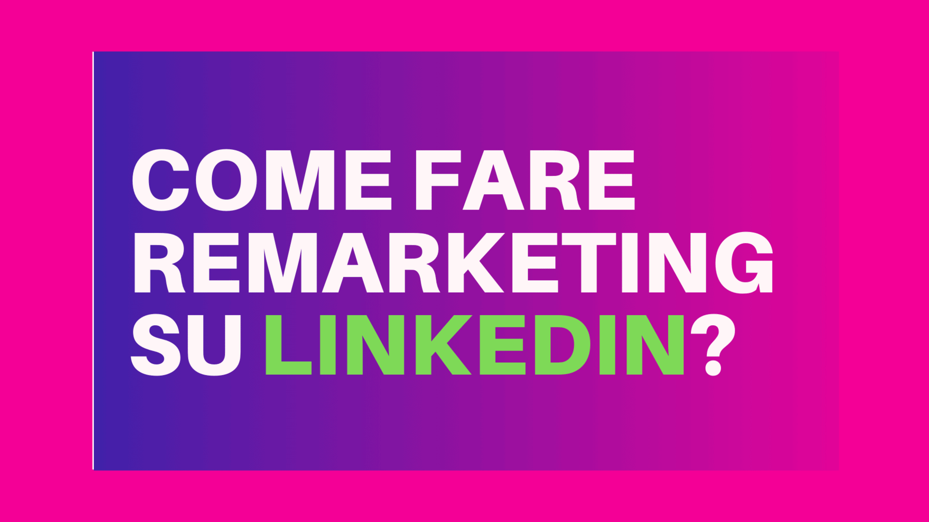 linkedin remarketing