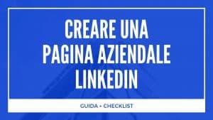 Creare Una Pagina Aziendale LinkedIn