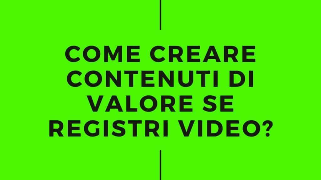 creare contenuti video