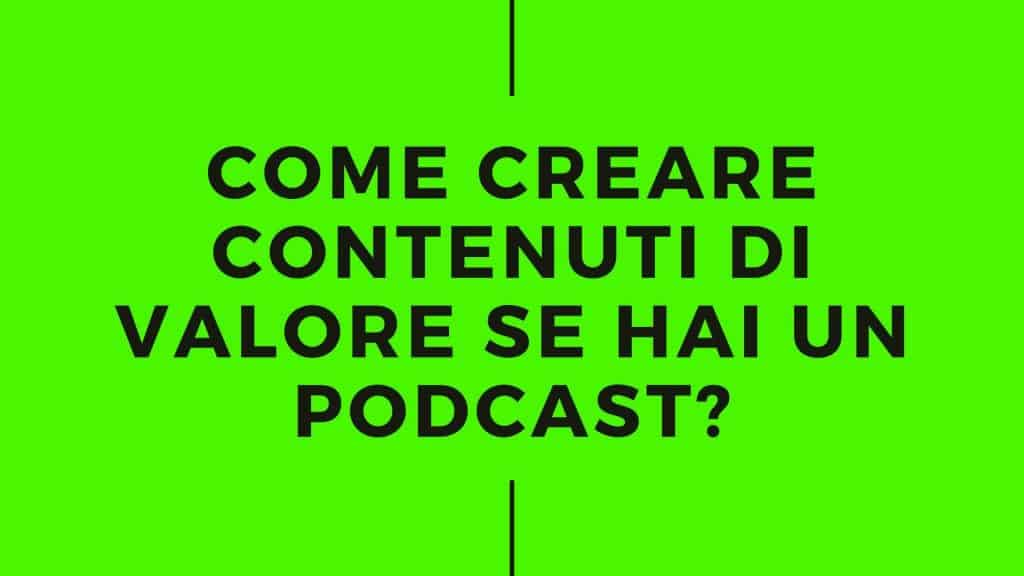 creare contenuti podcast