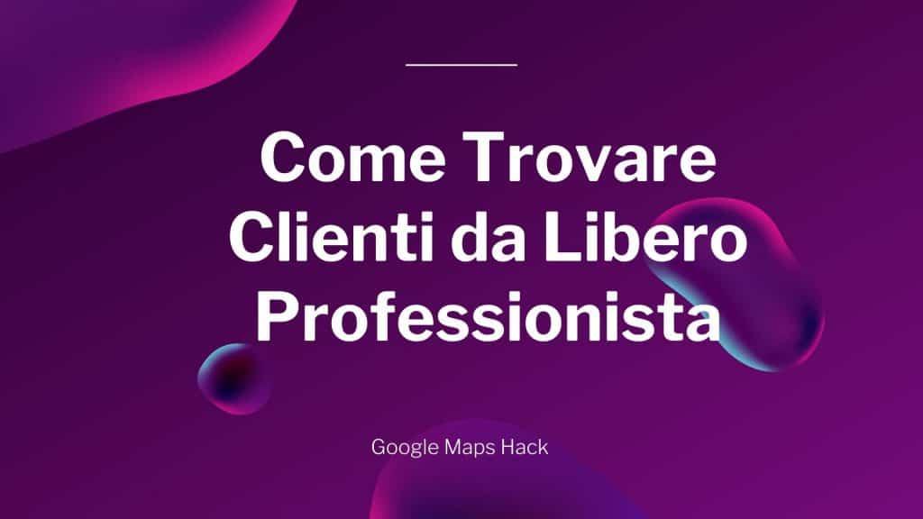 Trovare Clienti da Libero Professionista
