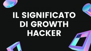 significato growth hacker