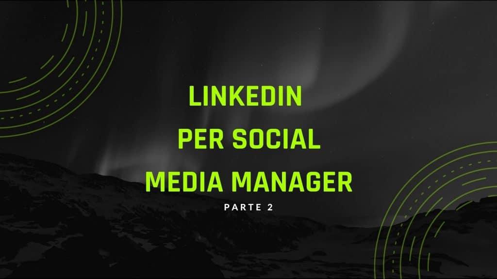 guida linkedin per social media manager