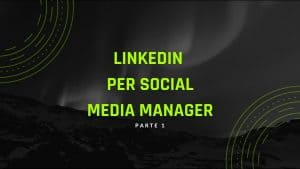 guida linkedin per social media manager