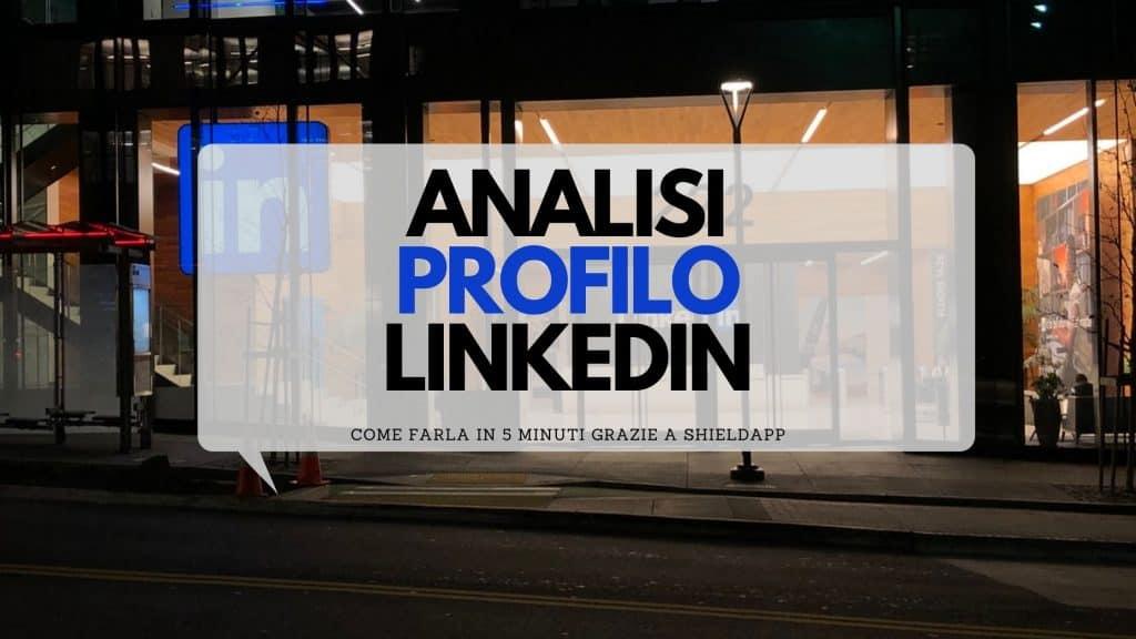 analisi profilo linkedin