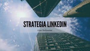 strategia linkedin